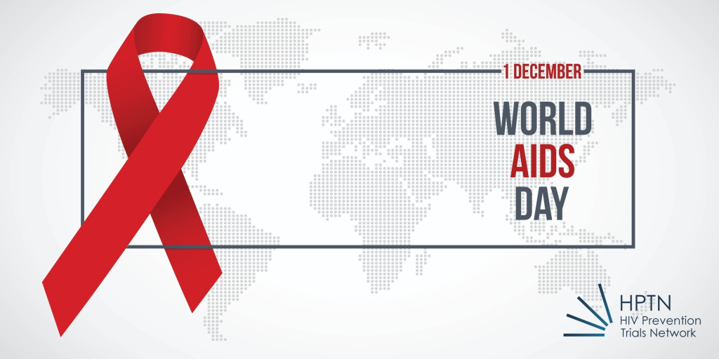 World AIDS Day 2019 Message from HPTN Principal Investigators